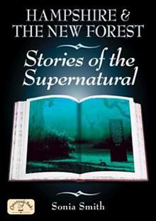 Hampshire & The New Forest - Stories of the Supernatural