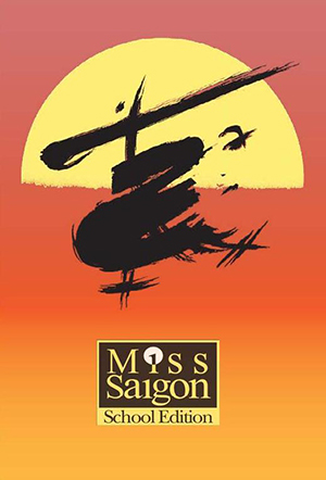 Miss Saigon School Edition