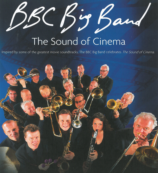 BBC Big Band - The Sound of Cinema