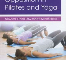 Opposition in Pilates and Yoga by Marie-Claire Prettyman