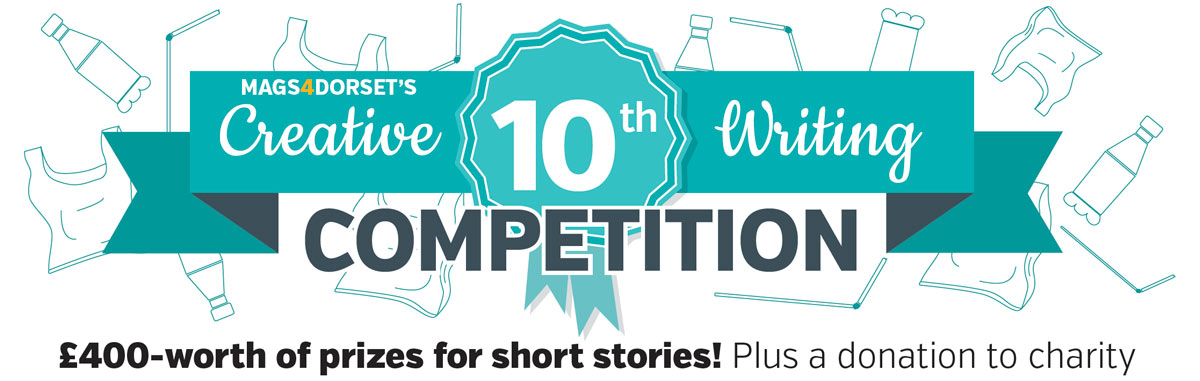 MAGS4DORSET's 10th Creative Writing Competition