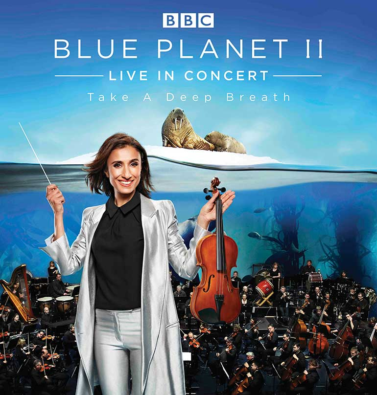 Blue Planet 2 – Live in Concert hosted by Anita Rani