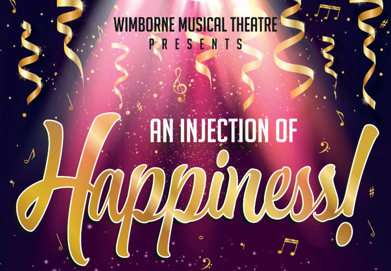 Wimborne Musical Theatre Injection of Happiness
